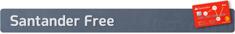 Titulo_Santander-Free Confira os melhores cartões de crédito que não cobram anuidade